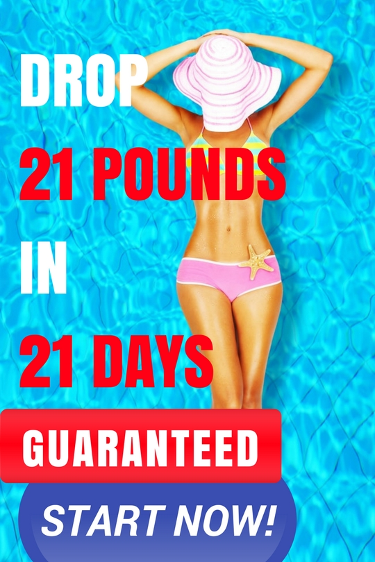 how to lose 21 pounds in three weeks