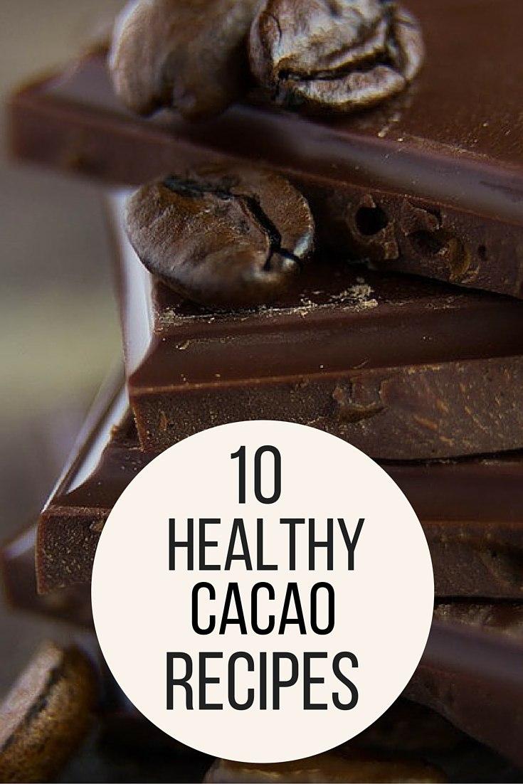 10 Healthy Cacao Recipes